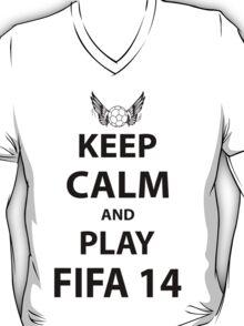 Keep Calm And Play Fifa 2014 T-Shirt