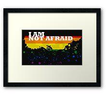 I am not afraid Framed Print
