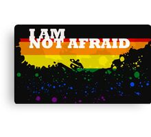 I am not afraid Canvas Print