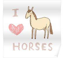 I ❤ Horses Poster