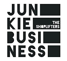 JUNKIE BUSINESS by THE SHOPLIFTERS Photographic Print
