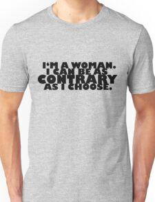 Downton Abbey Quotes || I'm a woman Unisex T-Shirt