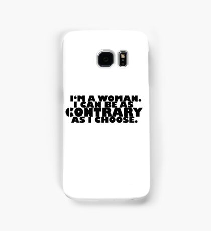 Downton Abbey Quotes || I'm a woman Samsung Galaxy Case/Skin