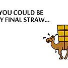 The Final Straw by BethXP