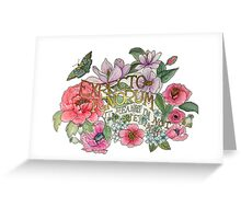 Botanical Floral Quote Greeting Card