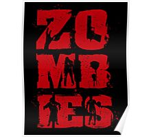 Zombies Are The Best Poster