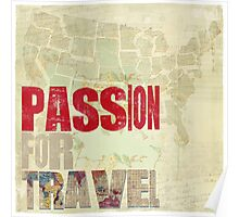 Passion for Travel Poster