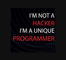 I'am not a hacker I'am a unique propgrammer Unisex T-Shirt