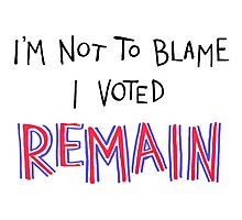 Remain Blame (for Light backgrounds) Photographic Print