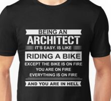 Being an architect ie easy Unisex T-Shirt