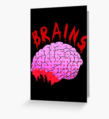 Bloody Brains - Dark Greeting Card