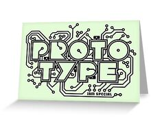 Prototype - I am Special (black) Greeting Card