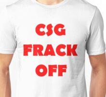 Coal Seam Gas - Frack Off Unisex T-Shirt