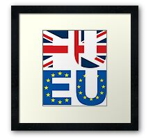 FU EU Anti - European Union T-Shirt  Framed Print