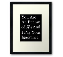 Famous Last Words Framed Print