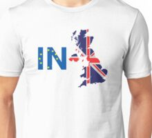 I'm Staying In T-Shirt, Britain Stronger In Europe, Pro EU Unisex T-Shirt