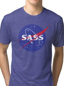 SASS - sassy, feminist, girl geek, nerdy, female scientist gift, nasa gift, astronaut gift, space, cosmos, galaxy Tri-blend T-Shirt