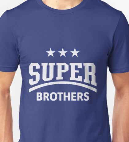 Super Brothers Unisex T-Shirt