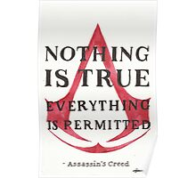 Nothing is True... Poster