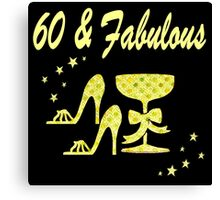 GOLD 60 & FABULOUS DAZZLING DIVA DESIGN Canvas Print