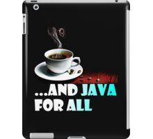 And Java For All iPad Case/Skin