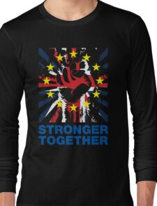 Stronger Together, UK Pro Eu T-shirt Long Sleeve T-Shirt