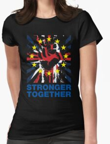 Stronger Together, UK Pro Eu T-shirt Womens Fitted T-Shirt