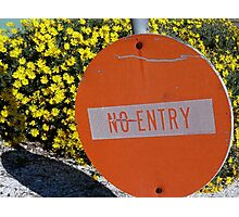 Entry/No Entry Photographic Print