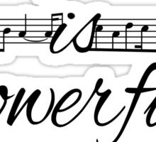 Music is Powerful Magic Sticker