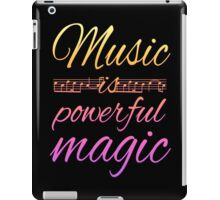 Music is Powerful Magic iPad Case/Skin