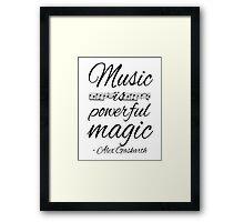 Music is Powerful Magic - AG Framed Print