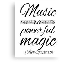 Music is Powerful Magic - AG Canvas Print