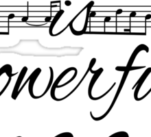 Music is Powerful Magic - AG Sticker