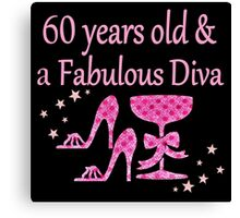 PINK 60 YRS OLD & FOREVER FABULOUS DESIGN Canvas Print