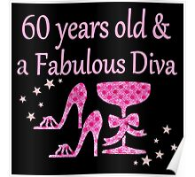 PINK 60 YRS OLD & FOREVER FABULOUS DESIGN Poster
