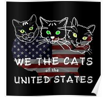 We The Cats Of The United States Dark Poster