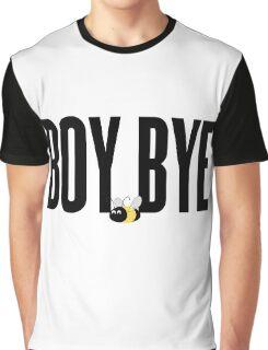 Boy Bye - Beyhive Graphic T-Shirt