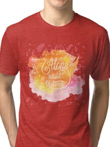 Alone with nature Tri-blend T-Shirt