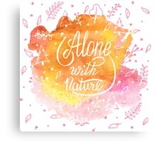 Alone with nature Canvas Print
