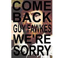 Come Back! Photographic Print