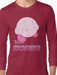 Team Kirbyy Long Sleeve T-Shirt