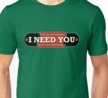 I need you (drums) Unisex T-Shirt