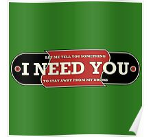 I need you (drums) Poster