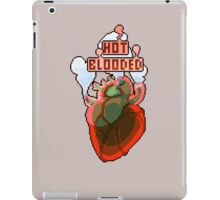 Hot Blooded iPad Case/Skin