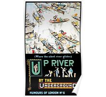 TUBE, POSTER, London, Underground, 1913, Up River by the Underground, by Tony Sarg Poster