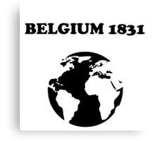 Belgium 1831 Canvas Print