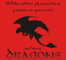 We Have Dragons (Red) Kids Tee