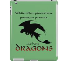 We Have Dragons (Red) iPad Case/Skin
