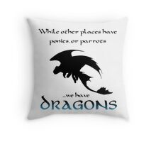 We Have Dragons (Blue) Throw Pillow