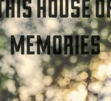 House Of Memories Pain! At The Disco Sticker